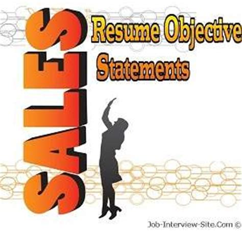 Objectives for Resumes - Job Interviews